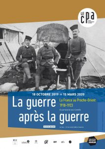 3 soldats au début du siècle au proche orientaffiche expo la guerre aprés