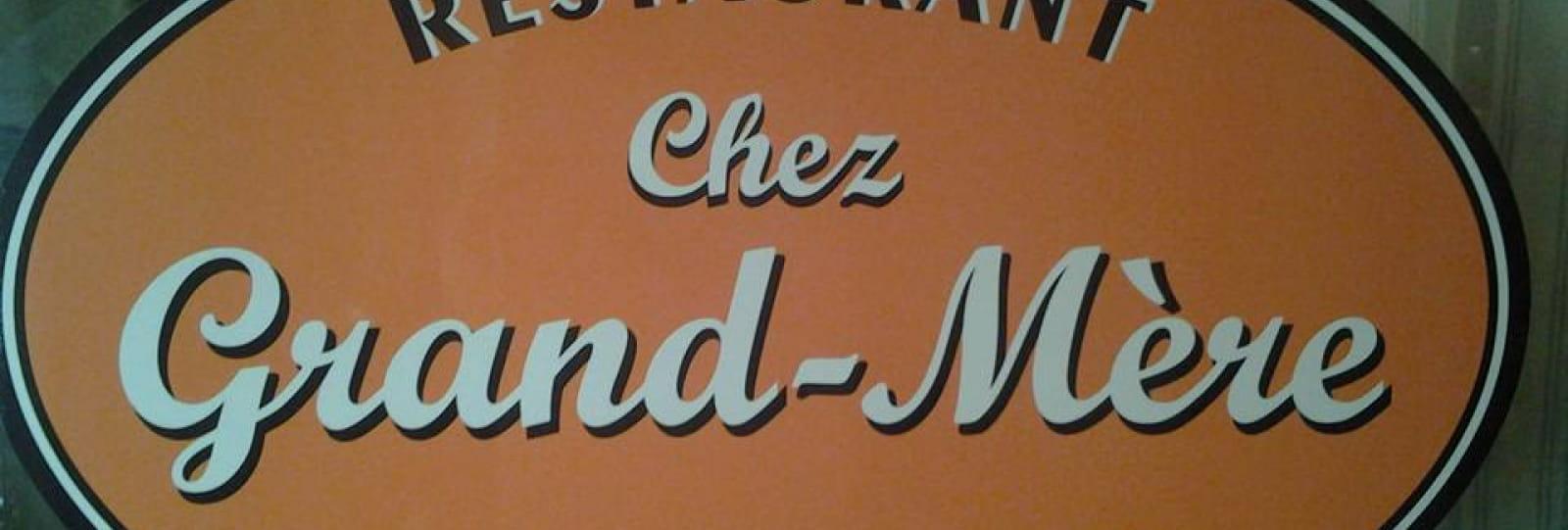 Chez Grand-Mère