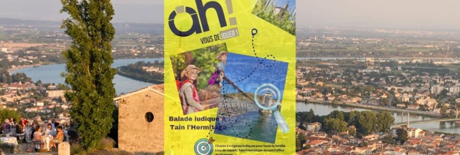 Balade ludique _Tain l'Hermitage_ Ardèche Hermitage Tourisme