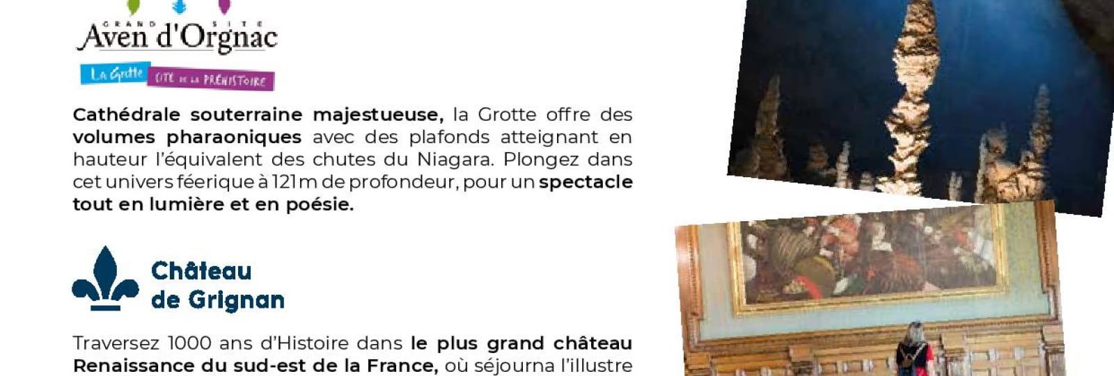 Recto - Journée Exploration : Château de Grignan et l'Aven d'Orgnac