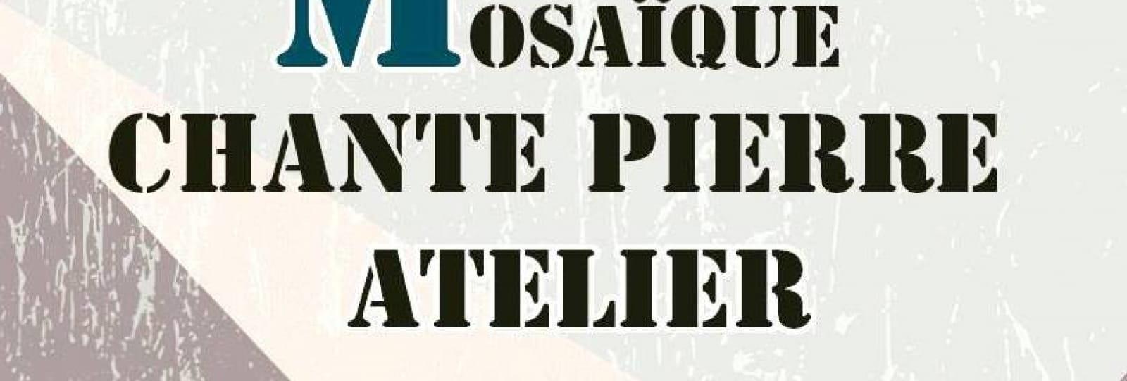 Mosaïque Chante Pierre