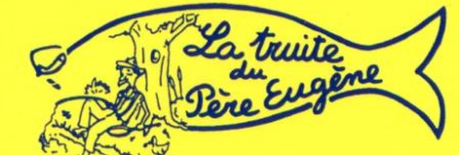 La Truite du Père Eugène - Restaurant